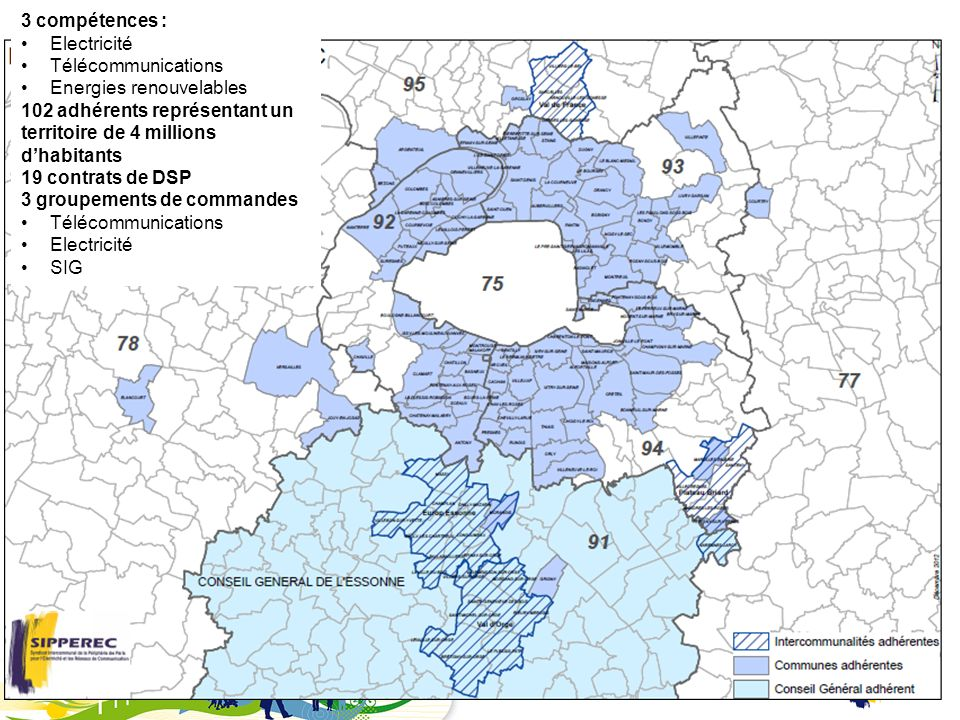 3 compétences : Electricité. Télécommunications. Energies renouvelables. 102 adhérents représentant un territoire de 4 millions d'habitants.