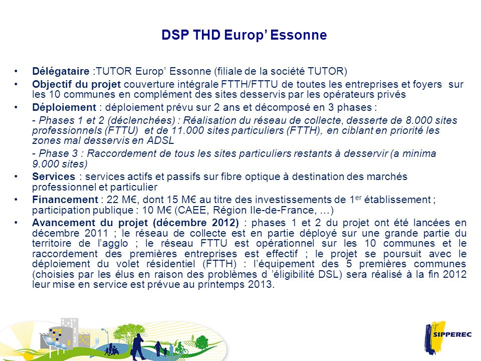 DSP THD Europ' Essonne Délégataire :TUTOR Europ' Essonne (filiale de la société TUTOR)