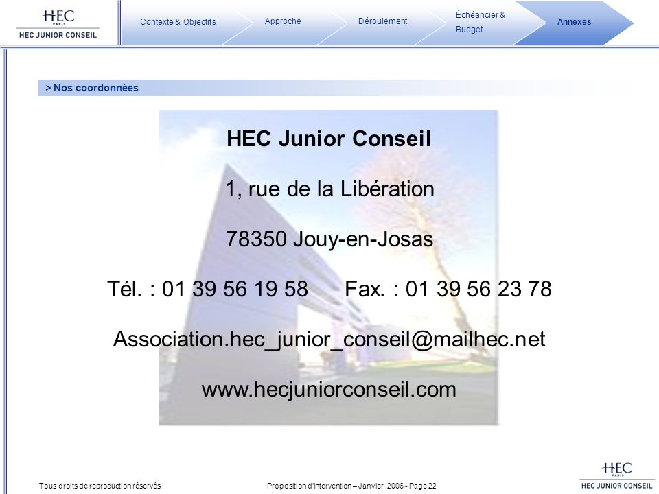 HEC Junior Conseil 1, rue de la Libération 78350 Jouy-en-Josas