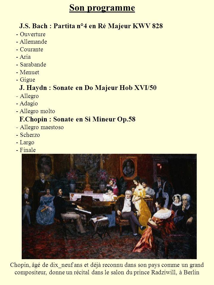 Son programme J.S. Bach : Partita n°4 en Ré Majeur KWV 828