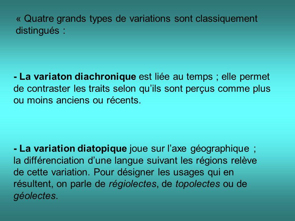 « Quatre grands types de variations sont classiquement distingués :