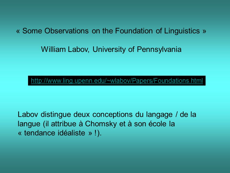 « Some Observations on the Foundation of Linguistics »