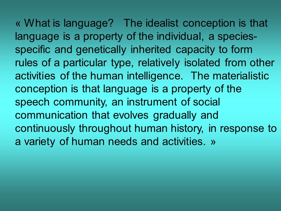 « What is language.