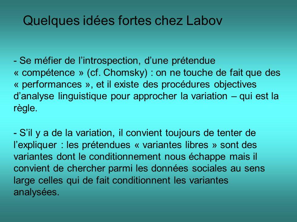 Quelques idées fortes chez Labov