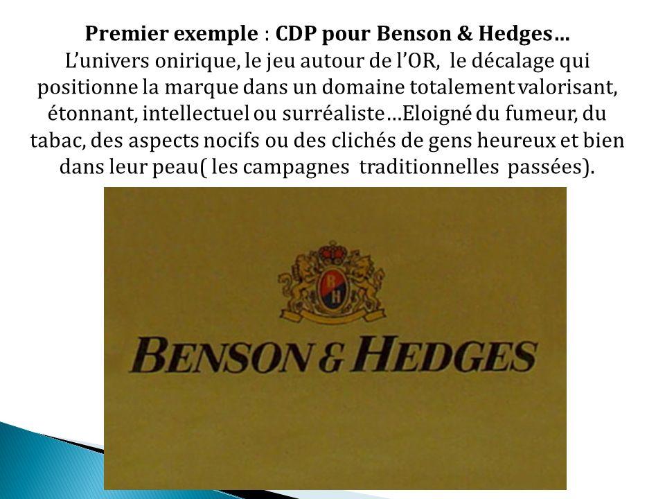 Premier exemple : CDP pour Benson & Hedges…