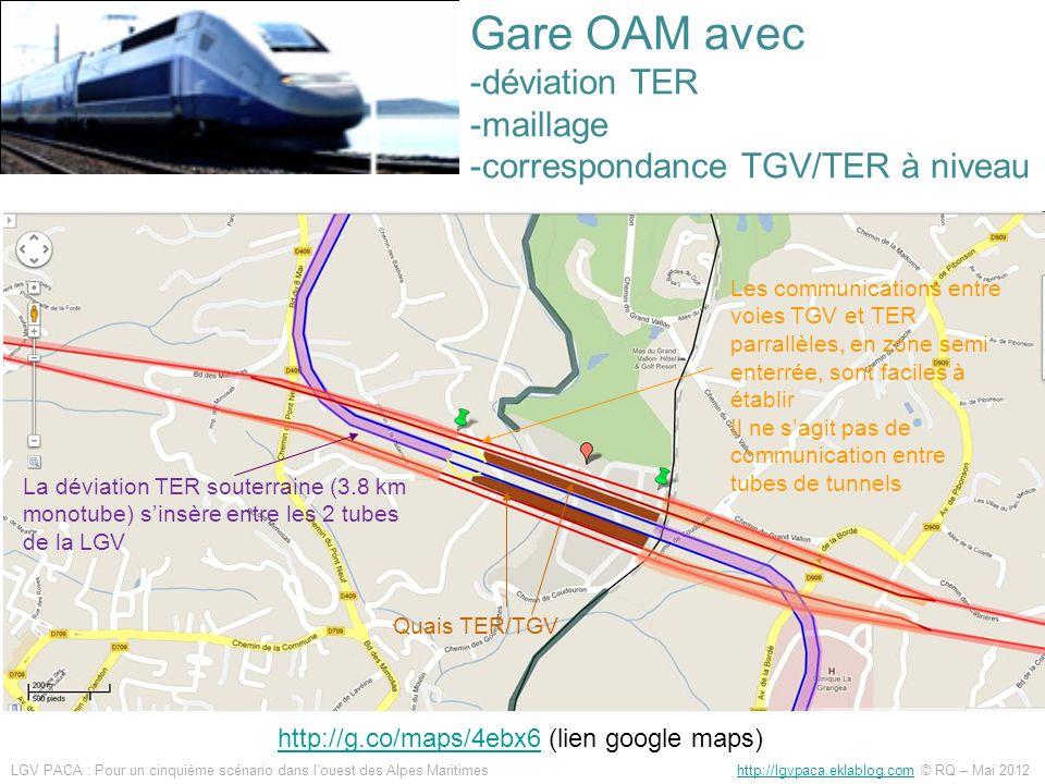 Gare OAM avec -déviation TER -maillage -correspondance TGV/TER à niveau