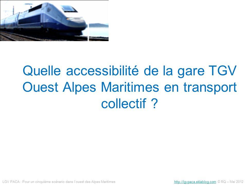 Quelle accessibilité de la gare TGV Ouest Alpes Maritimes en transport collectif