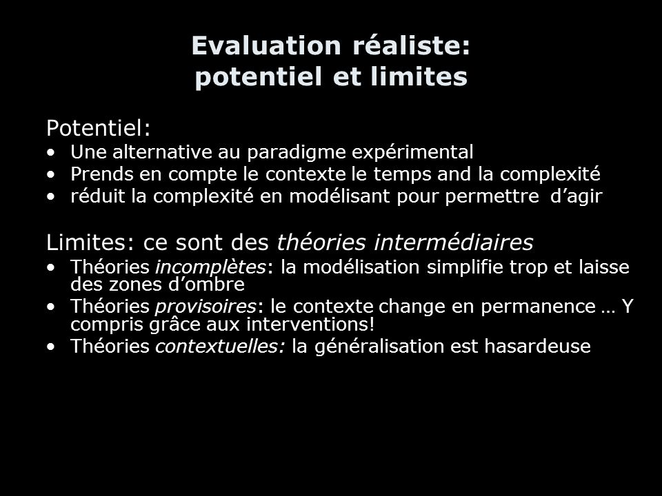 Evaluation réaliste: potentiel et limites