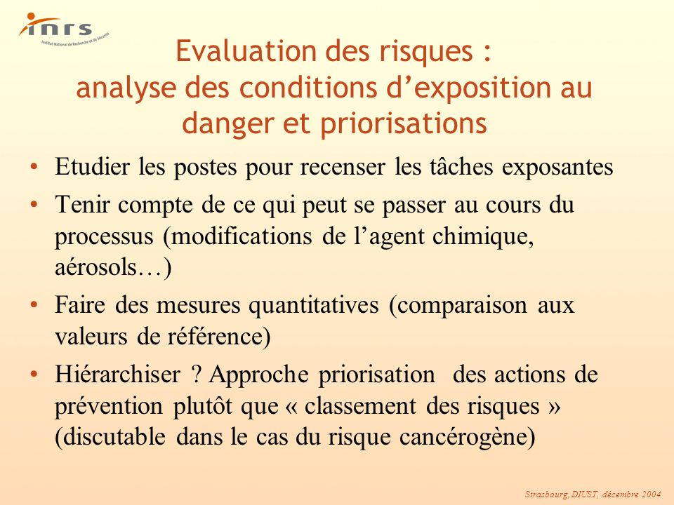 Evaluation des risques : analyse des conditions d'exposition au danger et priorisations
