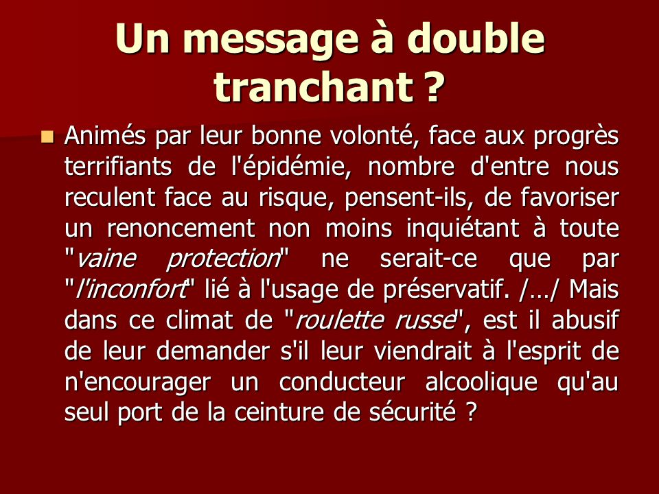 Un message à double tranchant