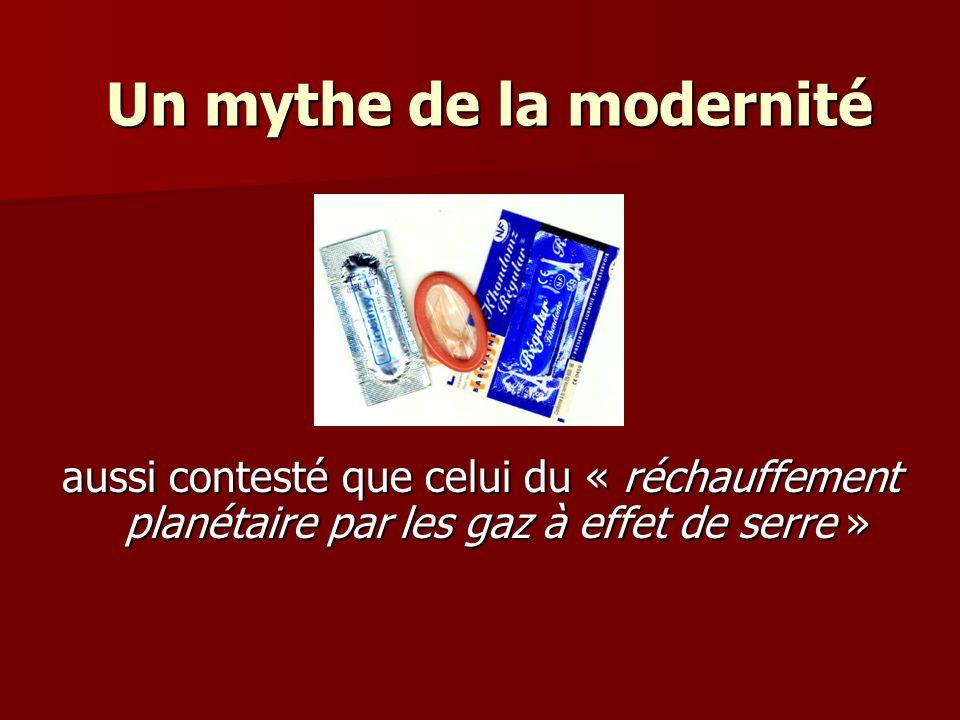 Un mythe de la modernité