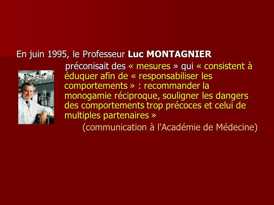 En juin 1995, le Professeur Luc MONTAGNIER