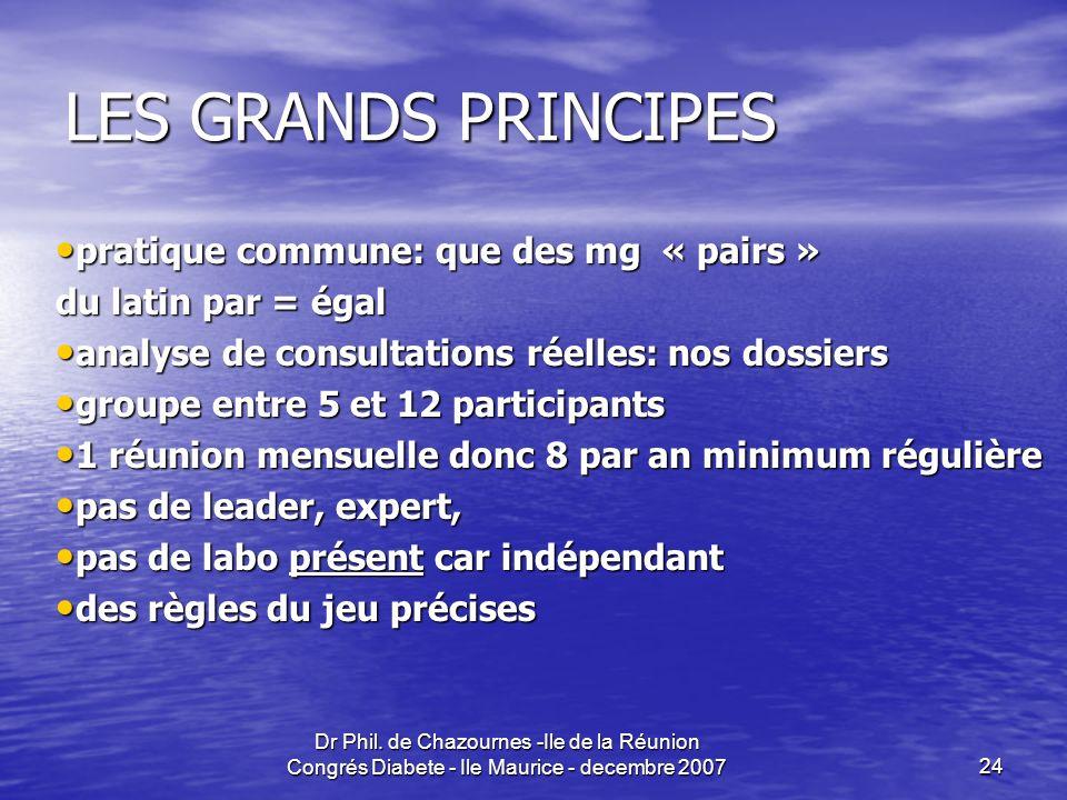 LES GRANDS PRINCIPES pratique commune: que des mg « pairs »