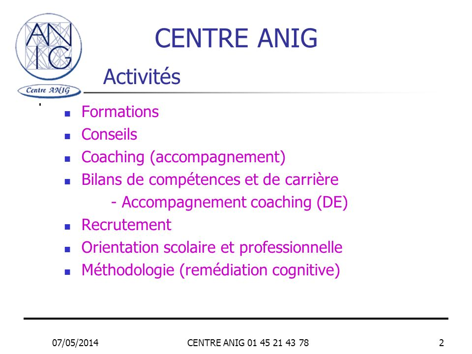 CENTRE ANIG Activités Formations Conseils Coaching (accompagnement)