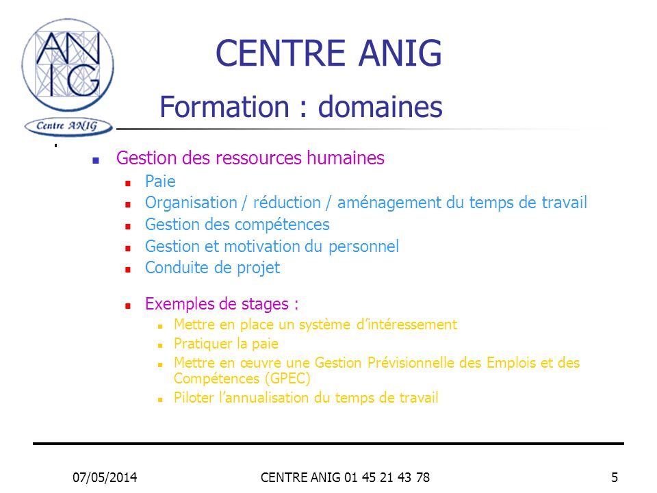 CENTRE ANIG Formation : domaines Gestion des ressources humaines Paie