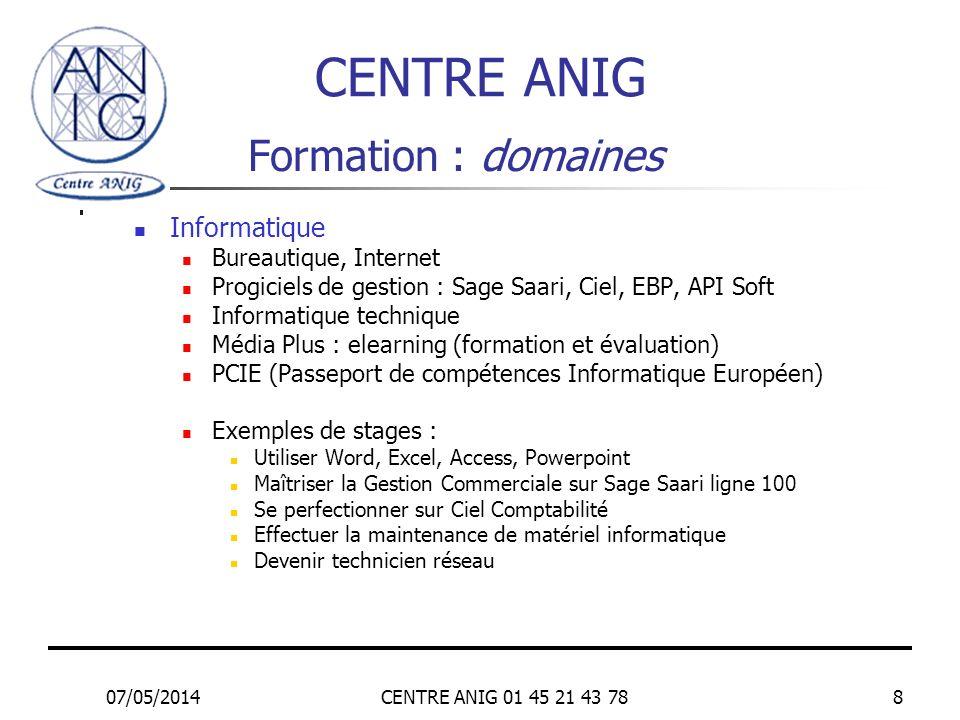 CENTRE ANIG Formation : domaines Informatique Bureautique, Internet