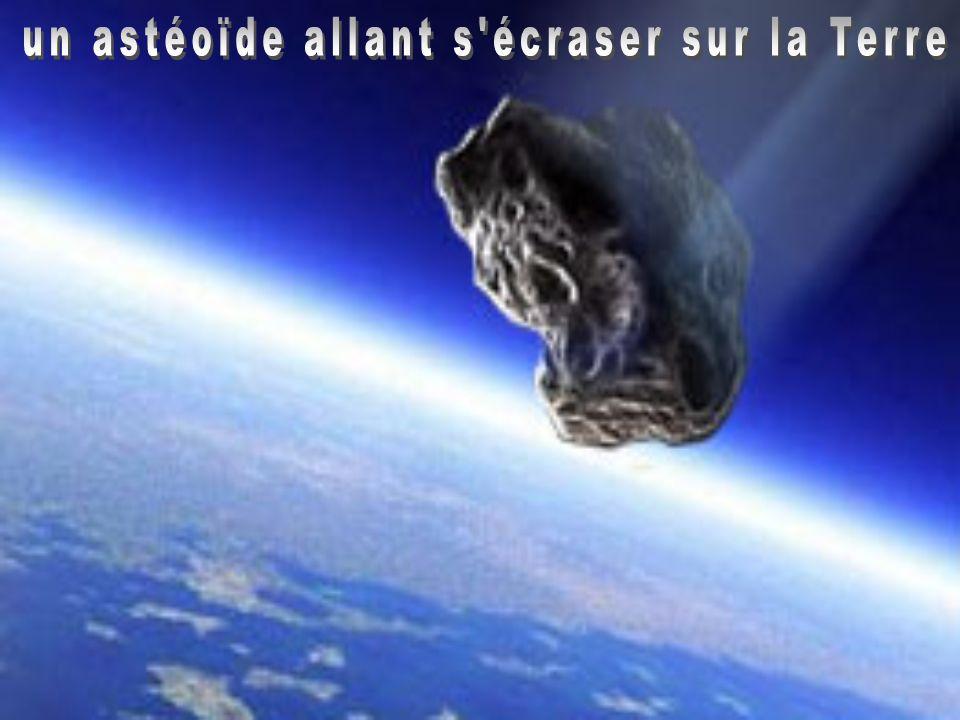 un astéoïde allant s écraser sur la Terre