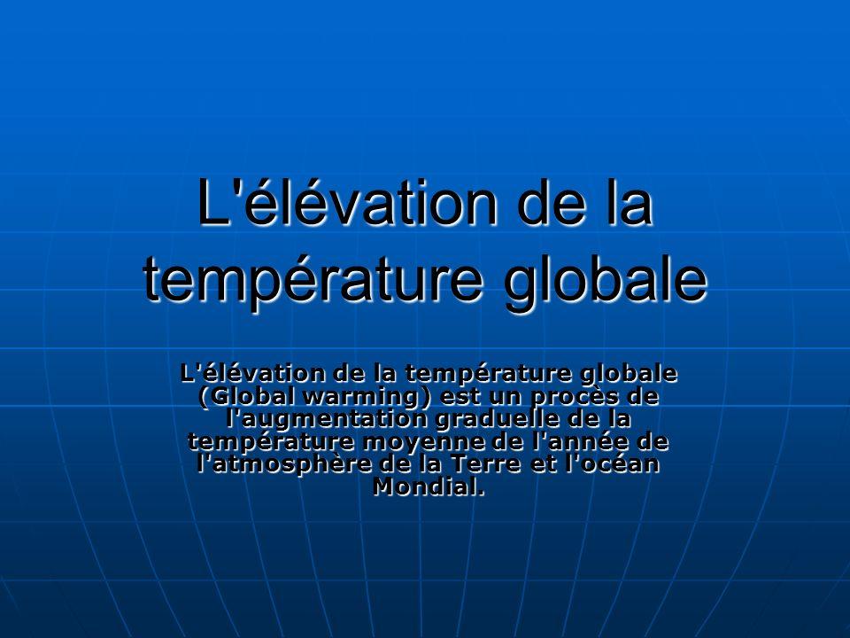 L élévation de la température globale