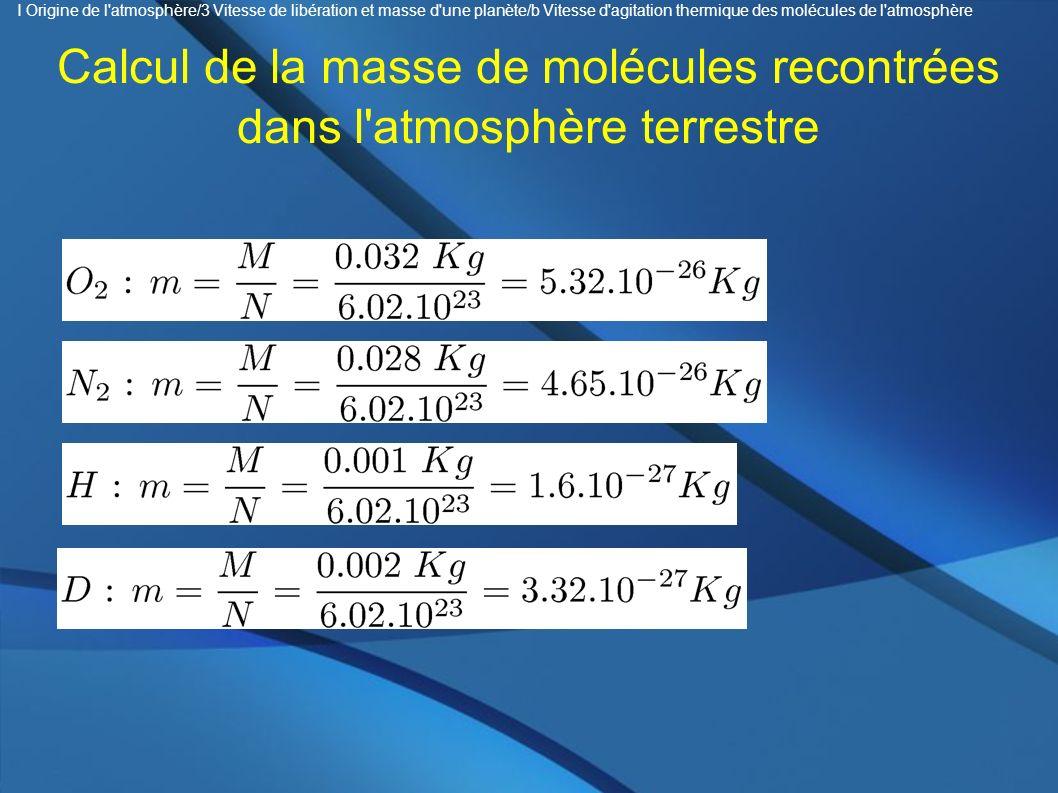 Calcul de la masse de molécules recontrées dans l atmosphère terrestre