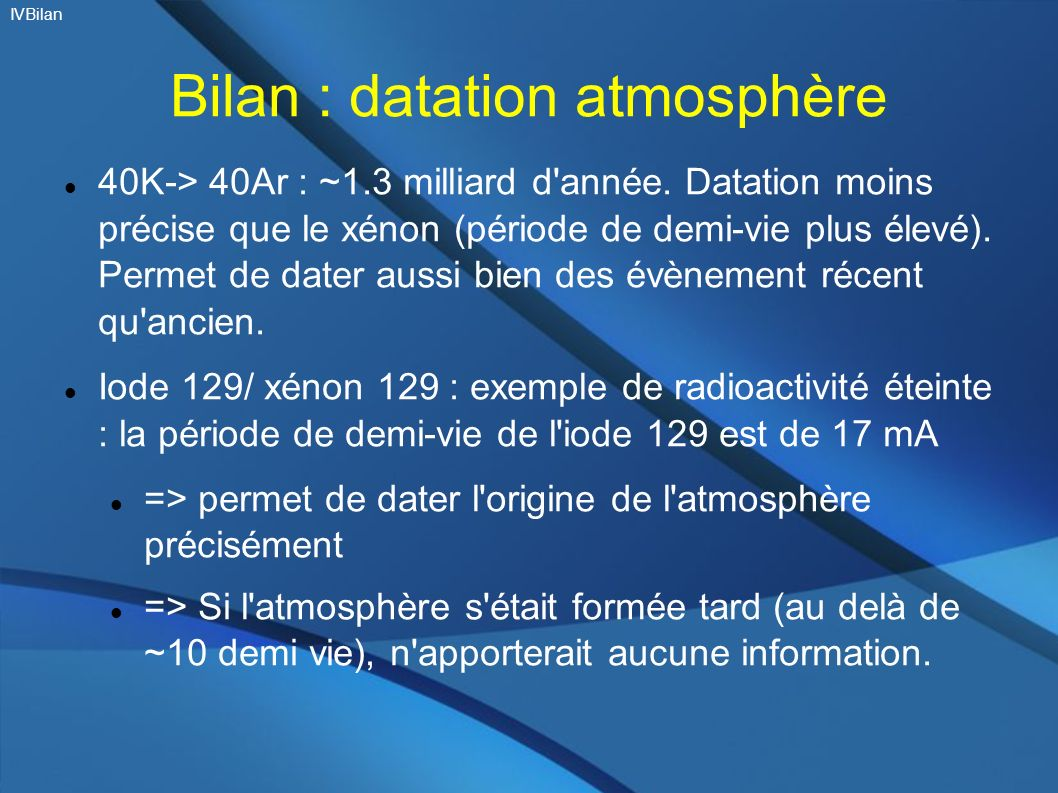 Bilan : datation atmosphère