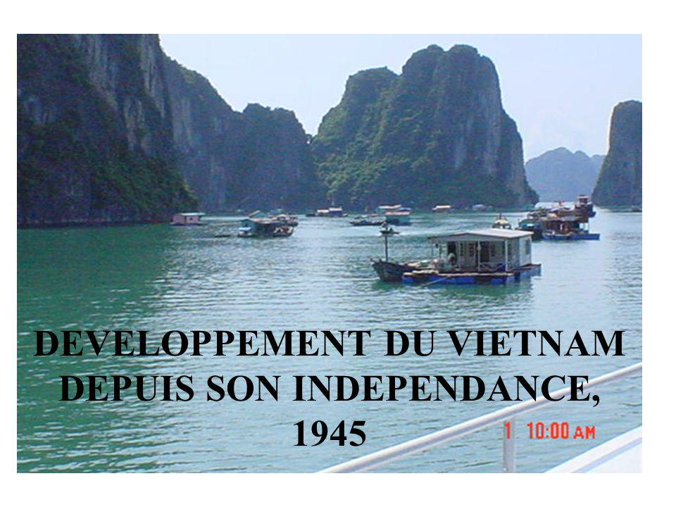 DEVELOPPEMENT DU VIETNAM DEPUIS SON INDEPENDANCE, 1945