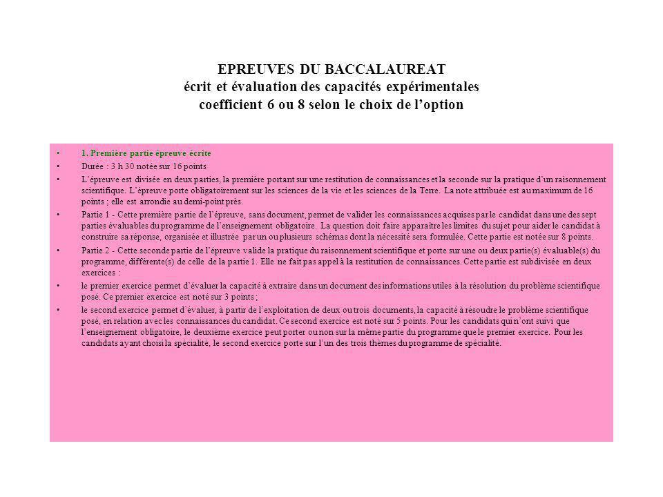 EPREUVES DU BACCALAUREAT écrit et évaluation des capacités expérimentales coefficient 6 ou 8 selon le choix de l'option