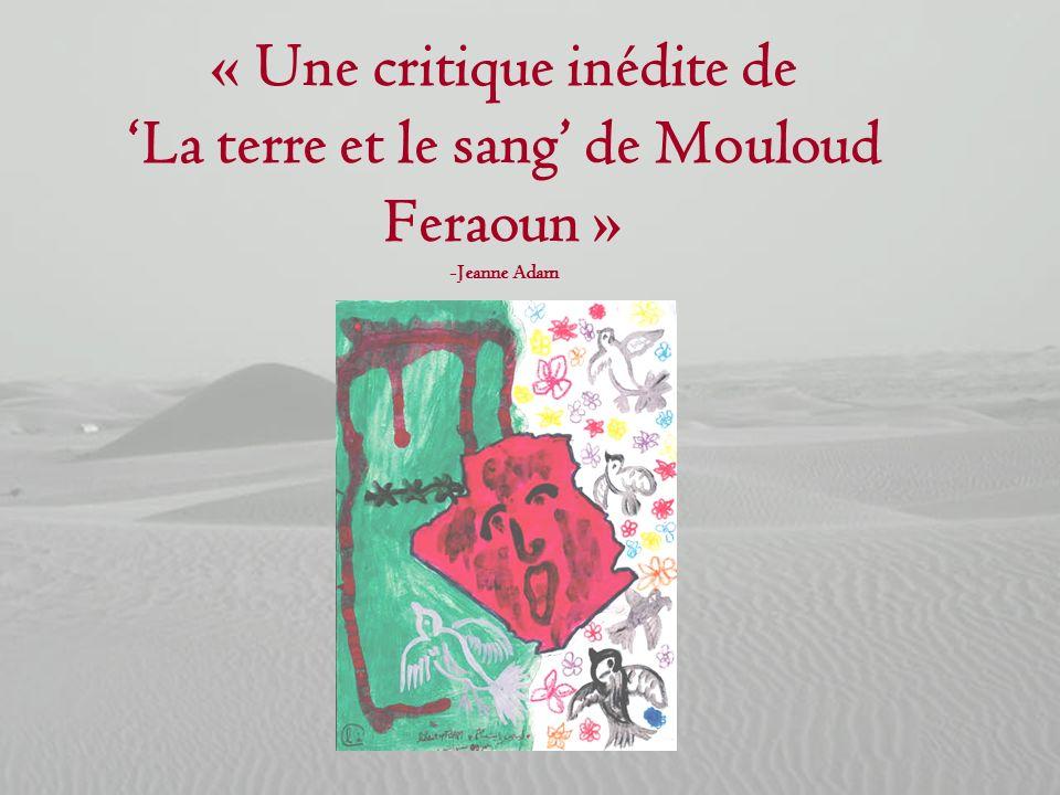 « Une critique inédite de 'La terre et le sang' de Mouloud Feraoun » -Jeanne Adam