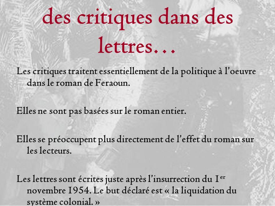 des critiques dans des lettres…