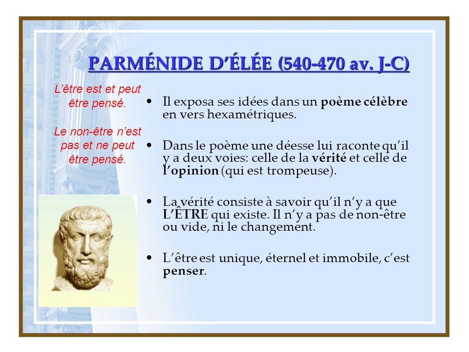 PARMÉNIDE D'ÉLÉE (540-470 av. J-C)