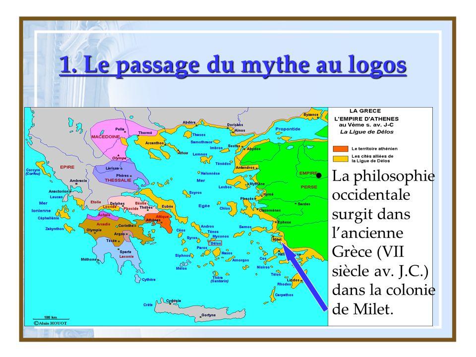 1. Le passage du mythe au logos