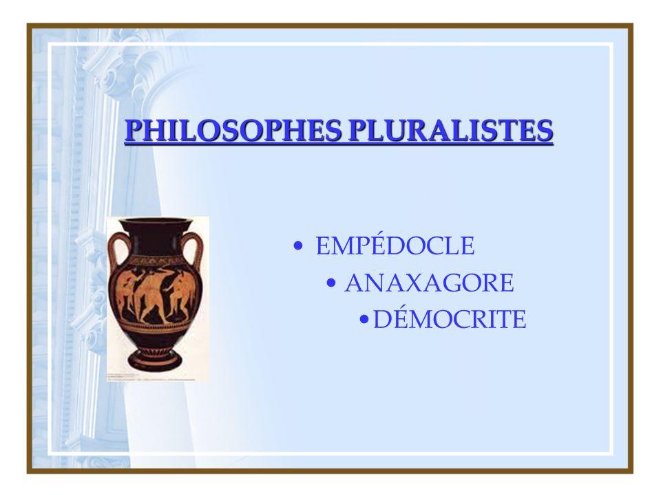 PHILOSOPHES PLURALISTES