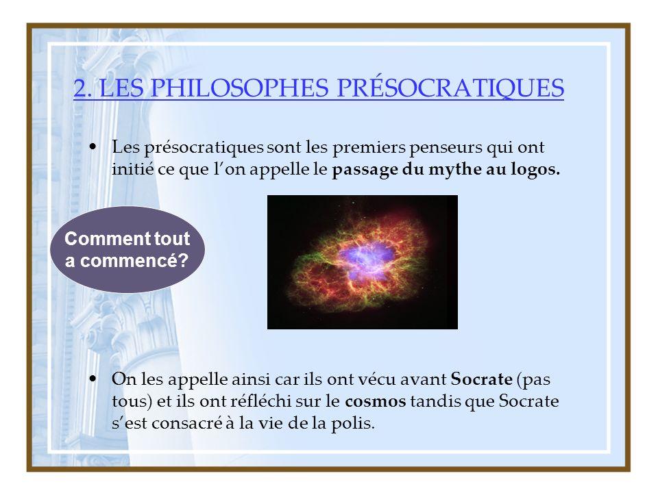 2. LES PHILOSOPHES PRÉSOCRATIQUES