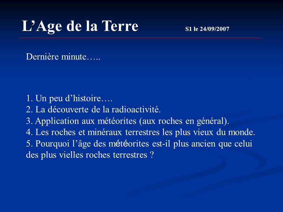 L'Age de la Terre S1 le 24/09/2007 Dernière minute…..
