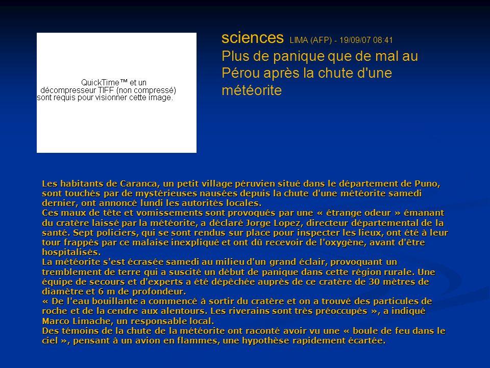 sciences LIMA (AFP) - 19/09/07 08:41