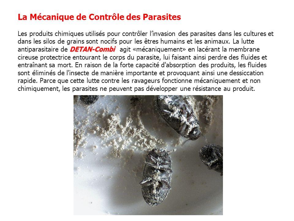La Mécanique de Contrôle des Parasites Les produits chimiques utilisés pour contrôler l'invasion des parasites dans les cultures et dans les silos de grains sont nocifs pour les êtres humains et les animaux.