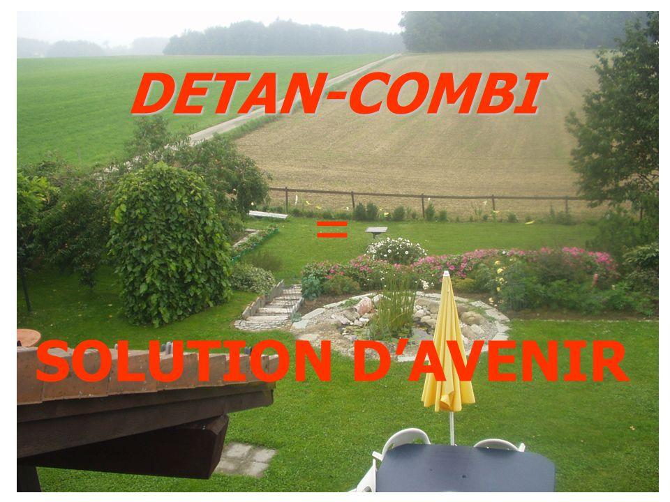DETAN-COMBI = SOLUTION D'AVENIR