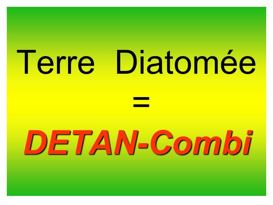 Terre Diatomée = DETAN-Combi