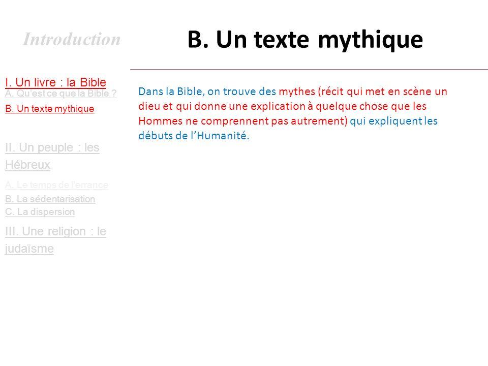 B. Un texte mythique Introduction I. Un livre : la Bible