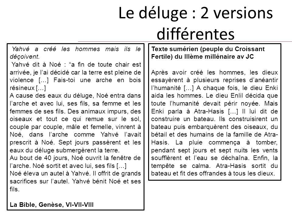 Le déluge : 2 versions différentes