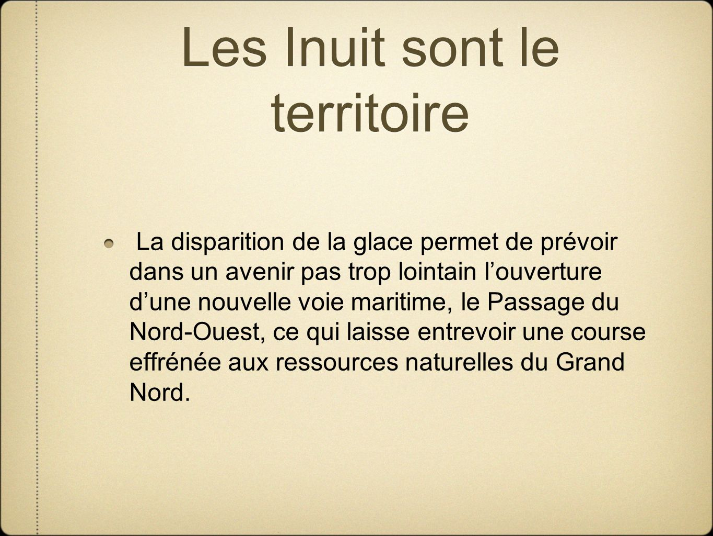 Les Inuit sont le territoire