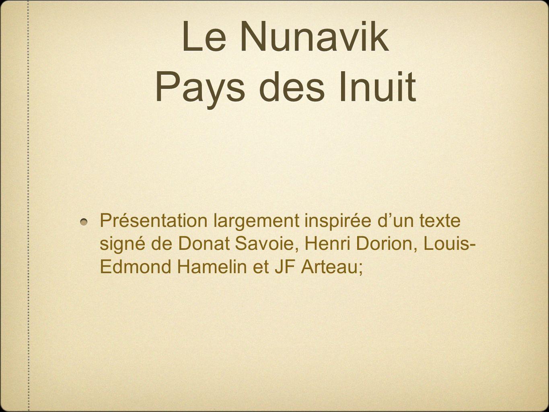 Le Nunavik Pays des Inuit