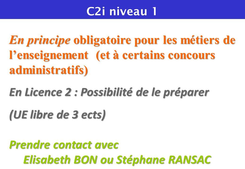 En Licence 2 : Possibilité de le préparer (UE libre de 3 ects)