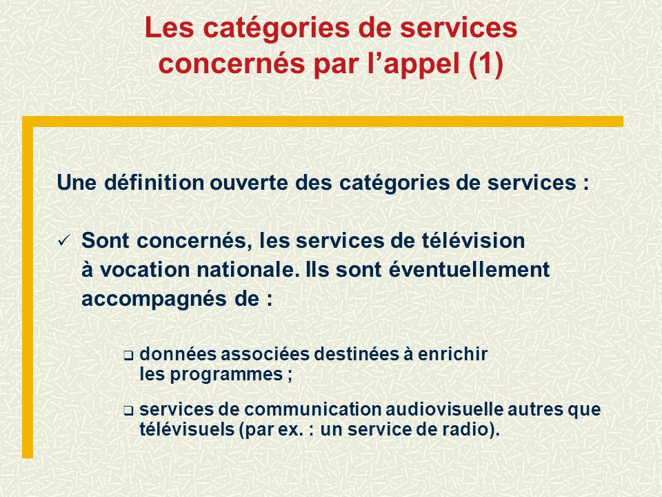Les catégories de services concernés par l'appel (1)