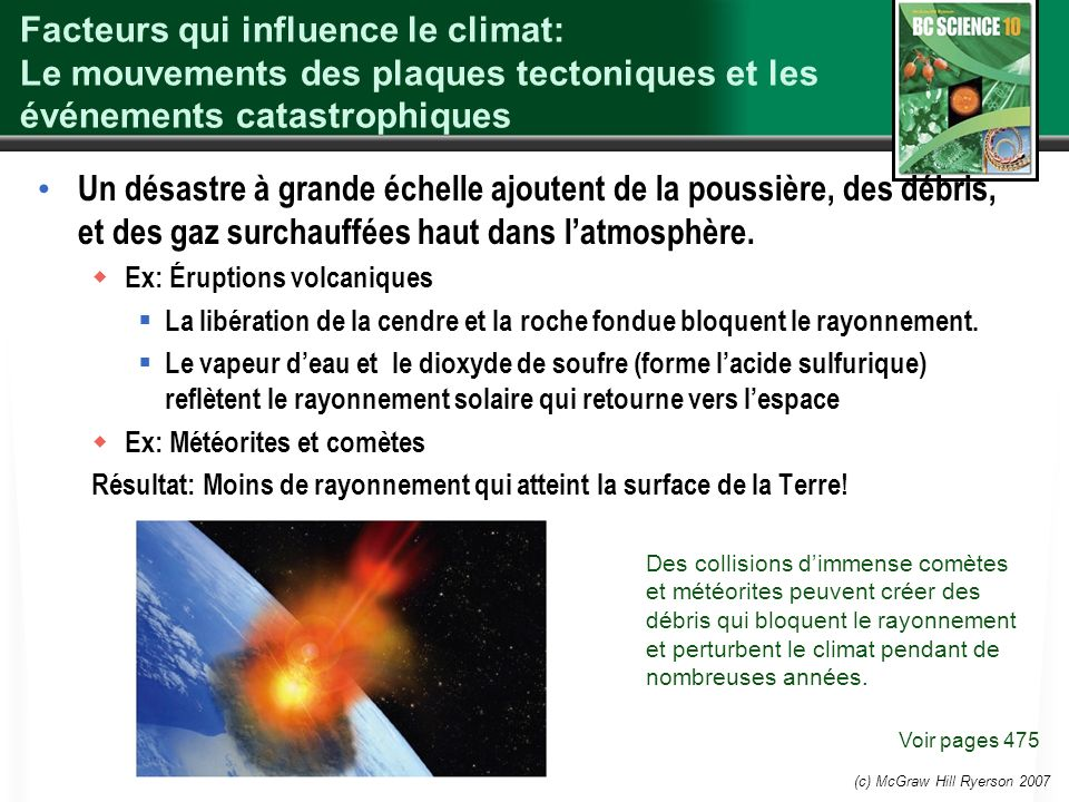 Facteurs qui influence le climat: Le mouvements des plaques tectoniques et les événements catastrophiques