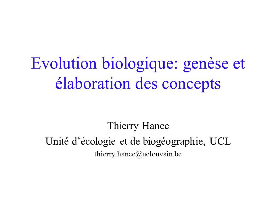 Evolution biologique: genèse et élaboration des concepts
