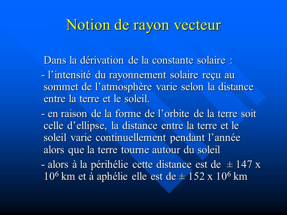 Notion de rayon vecteur
