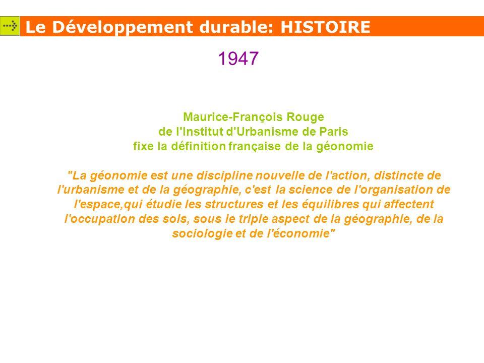 1947 Le Développement durable: HISTOIRE Maurice-François Rouge