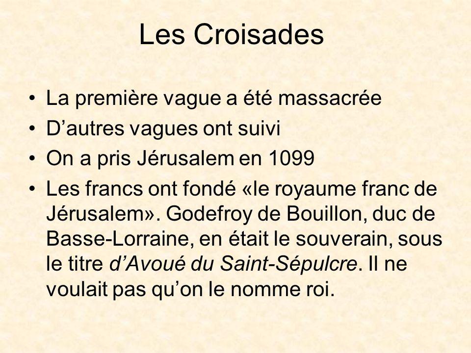 Les Croisades La première vague a été massacrée