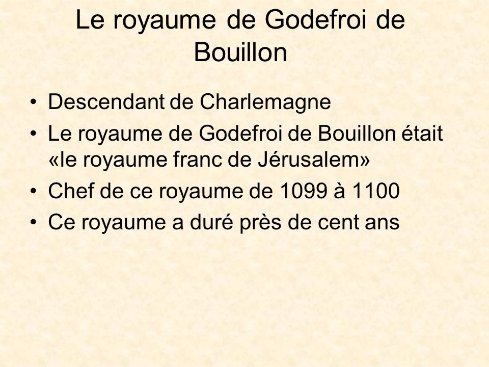 Le royaume de Godefroi de Bouillon