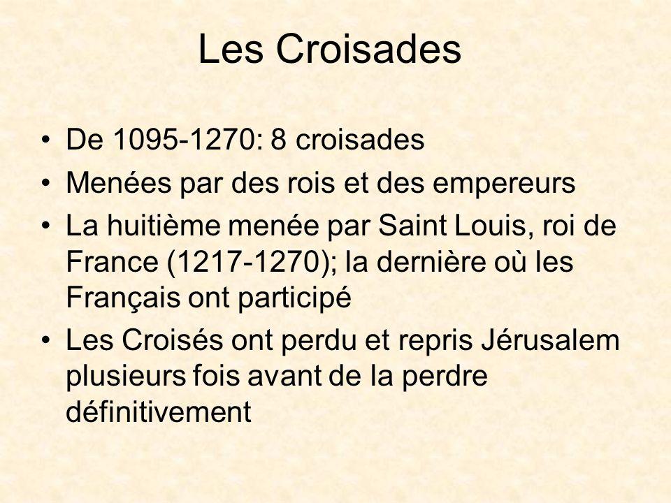 Les Croisades De 1095-1270: 8 croisades